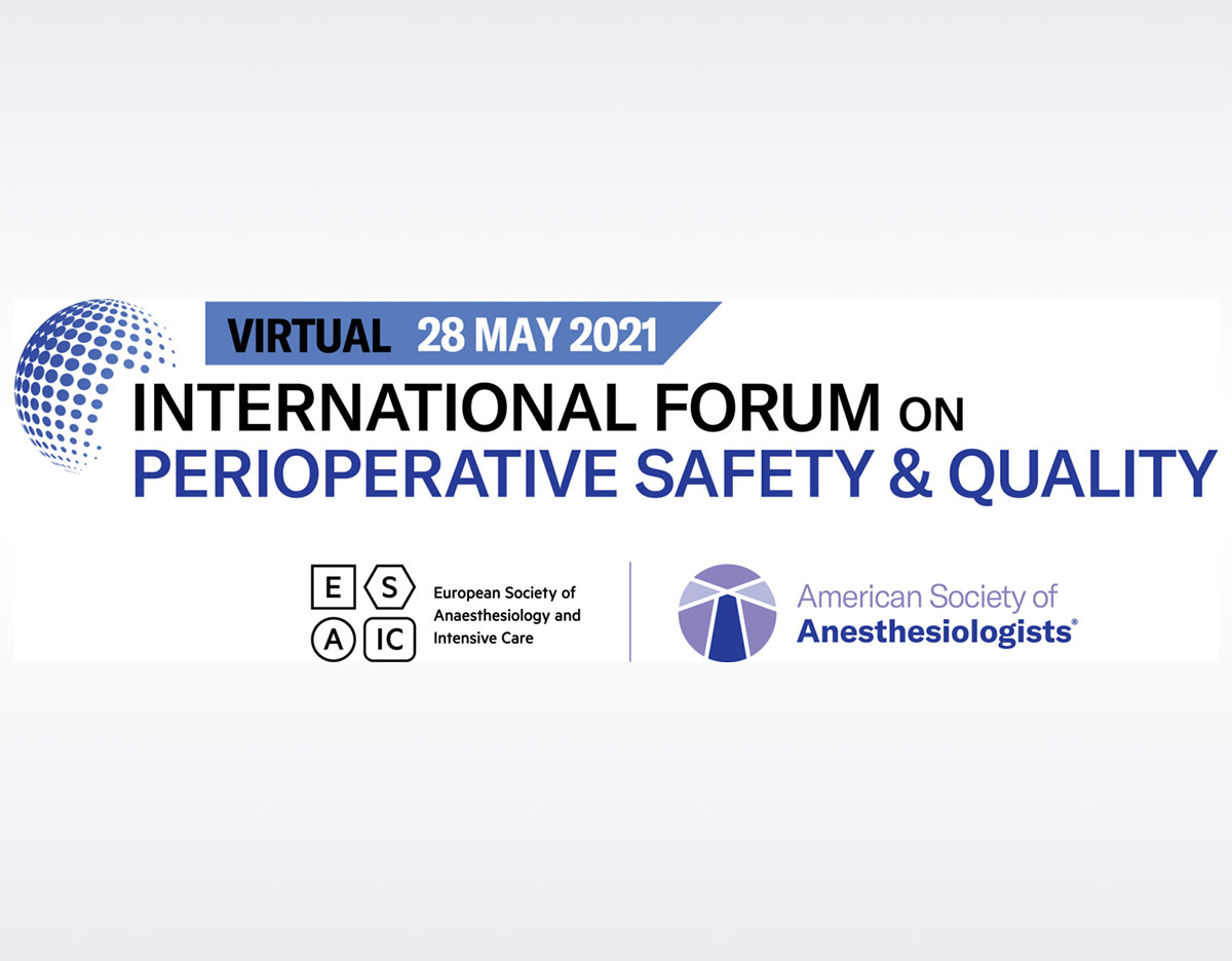 Virtual International Forum on Perioperative Safety & Quality (ISQ) 2021