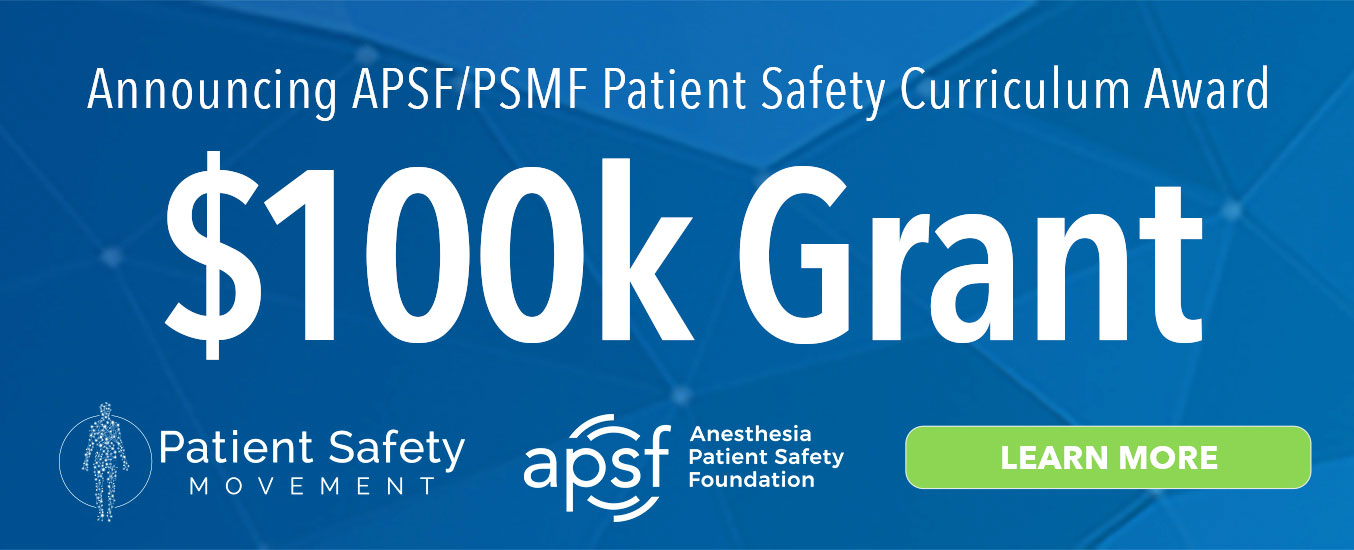 Anesthesia Patient Safety Foundation - No patient shall be