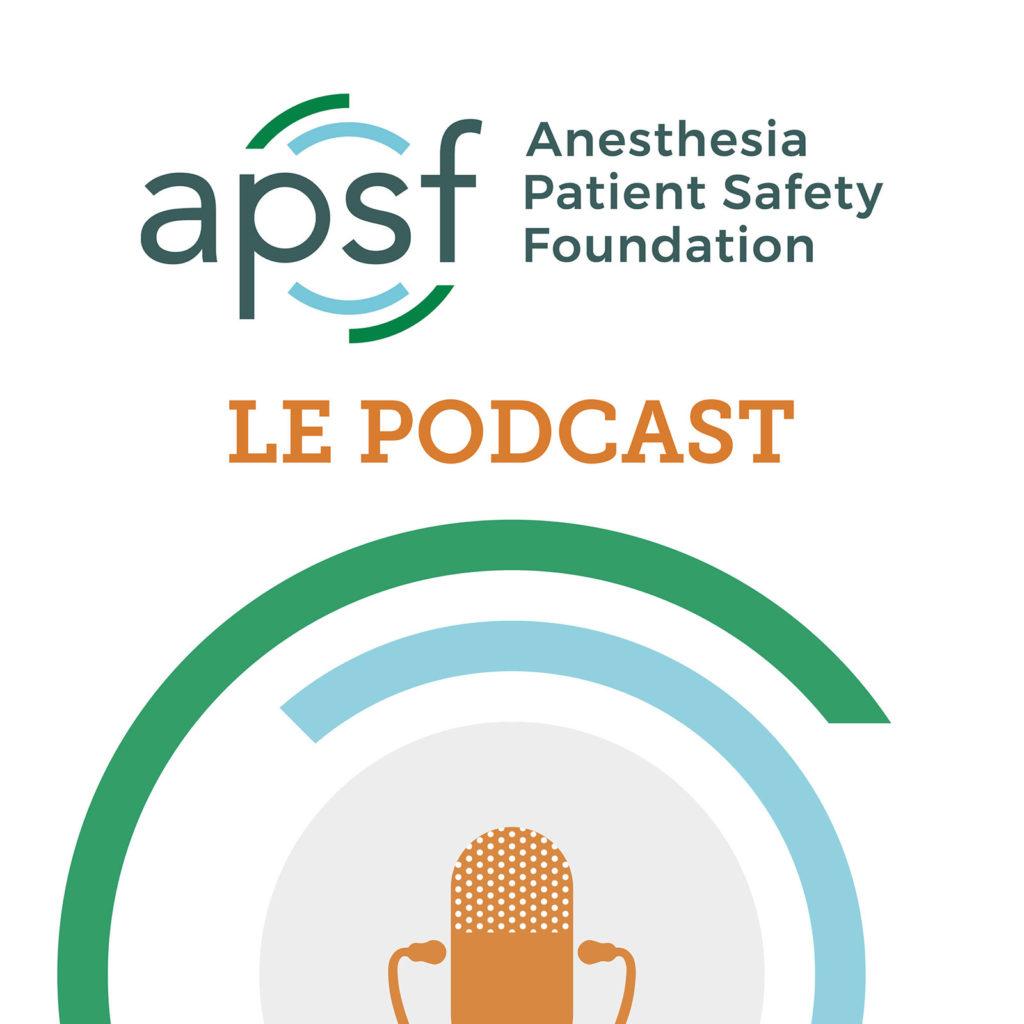 Podcast sur la sécurité des patients en anesthésie-réanimation